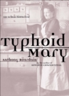 Typhoid Mary : An Urban Historical - eBook