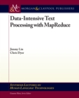 Data-Intensive Text Processing with MapReduce - eBook