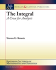 The Integral : A Crux for Analysis - eBook