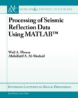Processing of Seismic Reflection Data Using MATLAB - eBook