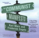 The Communist Manifesto : A Road Map to History's Most Important Political Document - eBook