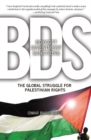 Boycott, Divestment, Sanctions : The Struggle For Palestinian Civil Rights - eBook