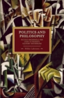 Politics And Philosophy: Niccolo Machiavelli And Louis Althusser's Aleatory Materialism : Historical Materialism, Volume 23 - Book