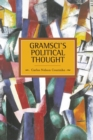 Gramsci's Political Thought : Historical Materialism, Volume 38 - Book