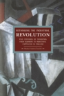 Rethinking The Industrial Revolution: Five Centuries Of Transition From Agrarian To Industrial Capitalism In : Historical Materialism, Volume 49 - Book