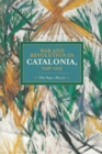 War And Revolution In Catalonia, 1936-1939 : Historical Materialism, Volume 58 - Book