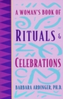 A Woman's Book of Rituals and Celebrations - eBook