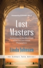 Lost Masters : Rediscovering the Mysticism of the Ancient Greek Philosophers - eBook