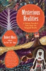 Mysterious Realities : A Dream Archaeologist's Tales from the Imaginal Realm - Book