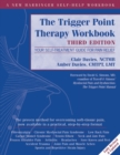 Trigger Point Therapy Workbook : Your Self-Treatment Guide for Pain Relief - Book