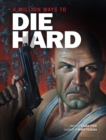 A Million Ways to Die Hard - Book