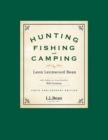 Hunting, Fishing, and Camping : 100th Anniversary Edition - eBook