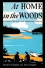 At Home in the Woods : Living the Life of Thoreau Today - eBook