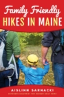 Family Friendly Hikes in Maine - eBook