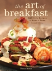 The Art of Breakfast : B&B Style Recipes to Make at Home - eBook