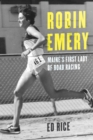Robin Emery : Maine's First Lady of Road Racing - eBook