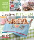 The Creative Kitchen : Over 100 Food Gifts to Make and Give - Book