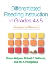 Differentiated Reading Instruction in Grades 4 and 5 : Strategies and Resources - eBook