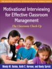 Motivational Interviewing for Effective Classroom Management : The Classroom Check-Up - eBook