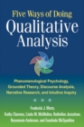 Five Ways of Doing Qualitative Analysis : Phenomenological Psychology, Grounded Theory, Discourse Analysis, Narrative Research, and Intuitive - eBook