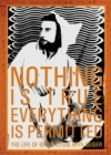 Nothing Is True - Everything Is Permitted : The Life of Brion Gysin - eBook