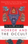 The Weiser Book of Horror and the Occult : Hidden Magic, Occult Truths, and the Stories That Started It All - eBook