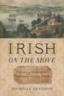 Irish on the Move : Performing Mobility in American Variety Theatre - eBook