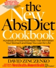 The New Abs Diet Cookbook : Hundreds of Delicious Meals That Automatically Strip Away Belly Fat! - eBook