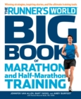 Runner's World Big Book Of Marathon And Half-Marathon Training - Book