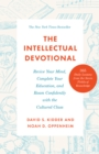 The Intellectual Devotional : Revive Your Mind, Complete Your Education, and Roam Confidently with the Culture - eBook