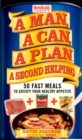 A Man, A Can, A Plan, A Second Helping : 50 Fast Meals to Satisfy Your Healthy Appetite: A Cookbook - eBook