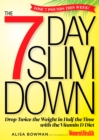 The 7-Day Slim Down : Drop Twice the Weight in Half the Time with the Vitamin D Diet - eBook