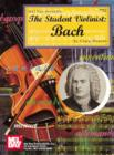 The Student Violinist : Bach - eBook