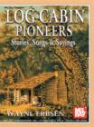 Log Cabin Pioneers - eBook