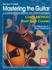 Mastering the Guitar Class Method Short Term Course - eBook