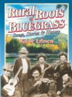 Rural Roots of Bluegrass - eBook