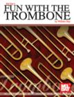 Fun with the Trombone - eBook