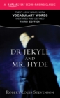 Dr. Jekyll and Mr. Hyde : A Kaplan SAT Score-Raising Classic - eBook