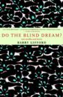 Do the Blind Dream? - eBook