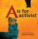 A Is For Activist - Book