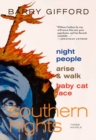 Southern Nights : Night People, Arise and Walk, Baby Cat Face - Book