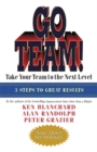 Go Team! : Take Your Team to the Next Level - eBook