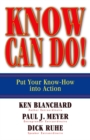 Know Can Do! : Put Your Know-How into Action - eBook