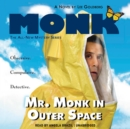 Mr. Monk in Outer Space - eAudiobook