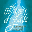 The Anatomy of Ghosts - eAudiobook