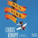 Bad Bird - eAudiobook