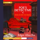 Poe's Detective : The Dupin Stories - eAudiobook
