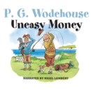 Uneasy Money - eAudiobook