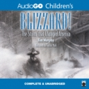 Blizzard! : The Storm That Changed America - eAudiobook