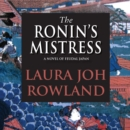 The Ronin's Mistress - eAudiobook